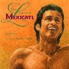 THE LEGEND OF MEXICATL by Jo Harper