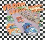 VROOM, CHUGGA, VROOM-VROOM by Anne Miranda