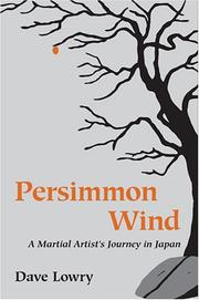 PERSIMMON WIND by Dave Lowry