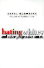 HATING WHITEY by David Horowitz
