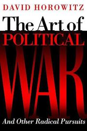 THE ART OF POLITICAL WAR by David Horowitz