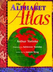 THE ALPHABET ATLAS by Arthur Yorinks