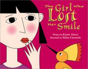 THE GIRL WHO LOST HER SMILE by Karim Alrawi