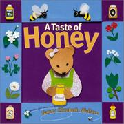 A TASTE OF HONEY by Nancy Elizabeth Wallace