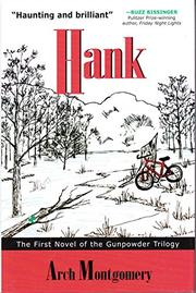HANK by Arch Montgomery