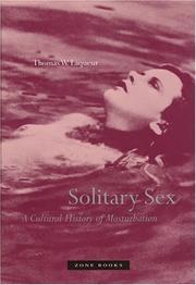 SOLITARY SEX by Thomas W. Laqueur