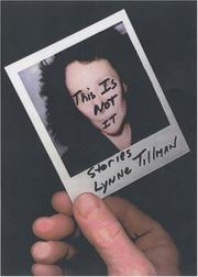 THIS IS NOT IT by Lynne Tillman