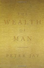 THE WEALTH OF MAN by Peter Jay
