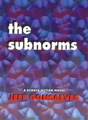 THE SUBNORMS by Jeff Gonsalves