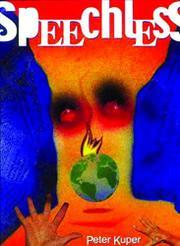 SPEECHLESS by Peter Kuper