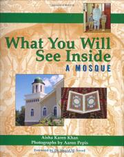 WHAT YOU WILL SEE INSIDE A MOSQUE by Aisha Karen Khan