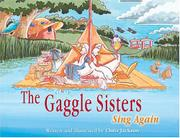 THE GAGGLE SISTERS SING AGAIN by Chris Jackson