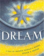 DREAM by Susan V. Bosak