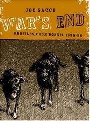 WAR'S END by Joe Sacco