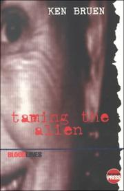 TAMING THE ALIEN by Ken Bruen