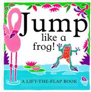 JUMP LIKE A FROG! by Kate Burns