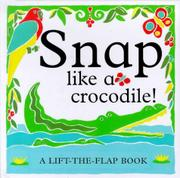 Cover art for SNAP LIKE A CROCODILE!