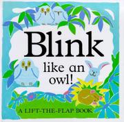 BLINK LIKE AN OWL! by Kate Burns