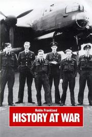 HISTORY AT WAR by Noble Frankland