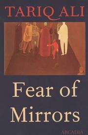 FEAR OF MIRRORS by Tariq Ali