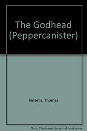 GODHEAD by Thomas Kinsella