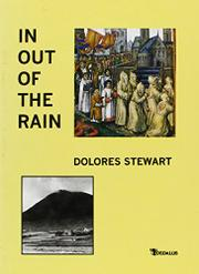 IN OUT OF THE RAIN by Dolores Stewart