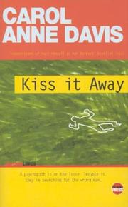 KISS IT AWAY by Carol Anne Davis