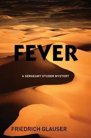 FEVER by Friedrich Glauser