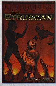 THE ETRUSCAN by Linda Lappin