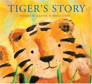 TIGER'S STORY by Harriet Blackford