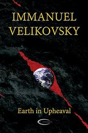 EARTH IN UPHEAVAL by Immanuel  Velikovsky