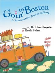 GOIN' TO BOSTON by H. Ellen Margolin