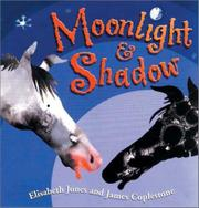 MOONLIGHT & SHADOW by Elisabeth Jones