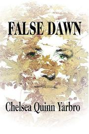 FALSE DAWN by Chelsea Quinn Yarbro