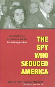 THE SPY WHO SEDUCED AMERICA by Marcia Mitchell