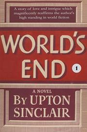 WORLD'S END by Upton Sinclair