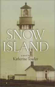 SNOW ISLAND by Katherine Towler