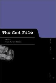 THE GOD FILE by Frank Turner Hollon