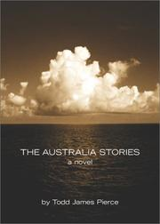 THE AUSTRALIA STORIES by Todd James Pierce