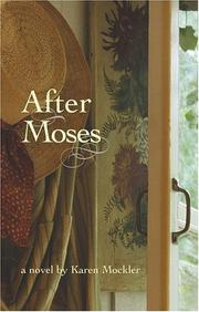 AFTER MOSES by Karen Mockler