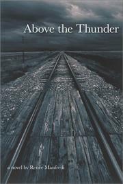 ABOVE THE THUNDER by Renée Manfredi