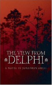 THE VIEW FROM DELPHI by Jonathan Odell