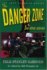 THE DANGER ZONE by Erle Stanley Gardner