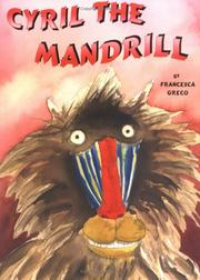 CYRIL THE MANDRILL by Francesca Greco