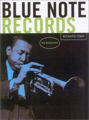 BLUE NOTE RECORDS by Richard Cook