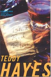 BLOOD RED BLUES by Teddy Hayes