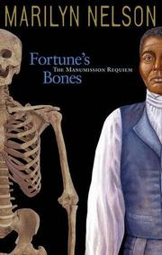 FORTUNE'S BONES by Marilyn Nelson