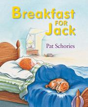 BREAKFAST FOR JACK by Pat  Schories