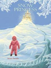 SNOW PRINCESS by Susan Paradis