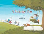 A STRANGE DAY by Iris van der Heide